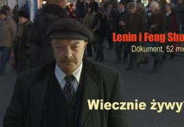 LENIN I FENG SHUI | reż. Władysław Jurkow, Władysław Jurkow