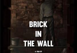 BRICK IN THE WALL   dir. Grzegorz Brzozowski