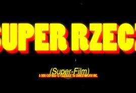 SUPER RZECZ - RECENZJA FILMU ANIMOWANEGO PIOTRA KABATA