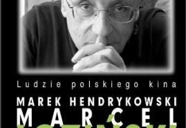 """KSIĄŻKA. """"Marcel Łoziński"""" - Marek Hendrykowski"""