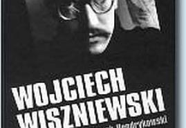 """KSIĄŻKA. """"Wojciech Wiszniewski""""- redakcja naukowa Marek Hendrykowski"""