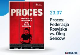 """""""PROCES: FEDERACJA ROSYJSKA VS OLEG SENCOW""""  W KINACH HELIOS"""