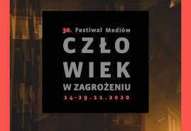 30. FESTIWAL MEDIÓW CZŁOWIEK W ZAGROŻENIU NA DAFILMS