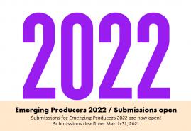 ZGŁOŚ SIĘ NA EMERGING PRODUCERS 2022