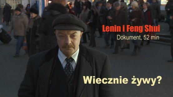 LENIN AND FENG SHUI | dir. Władysław Jurkow